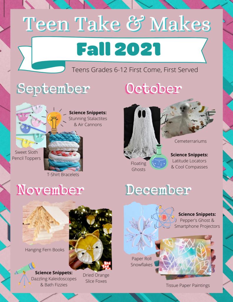 Fall 2021 Teen Take & Makes